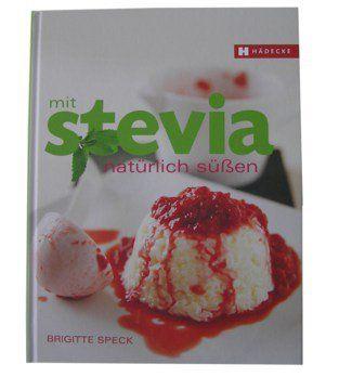 Buch Mit Stevia natürlich süßen / Speck