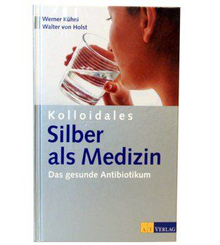 Buch Kolloidales Silber als Medizin