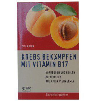Buch Krebs bekämpfen mit Vitamin B 17